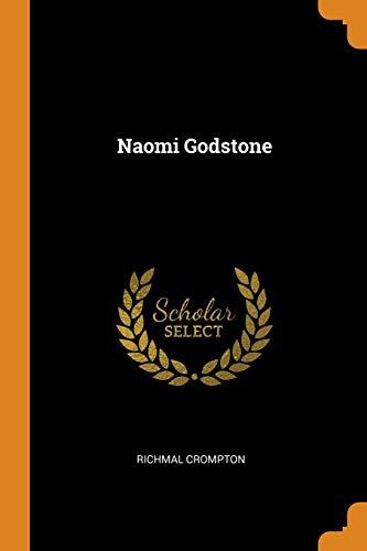 Naomi Godstone By Richmal Crompton