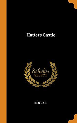 Hatters Castle By Aj Cronin