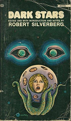 Dark Stars By Edited by Robert Silverberg