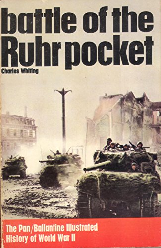 Battle of the Ruhr Pocket By Charles Whiting