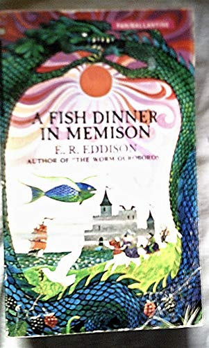 Fish Dinner in Memison By E. R. Eddison
