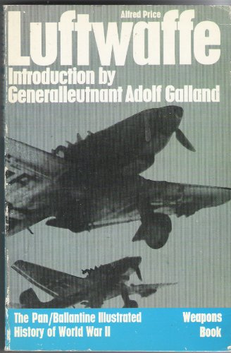 Luftwaffe By Dr. Alfred Price