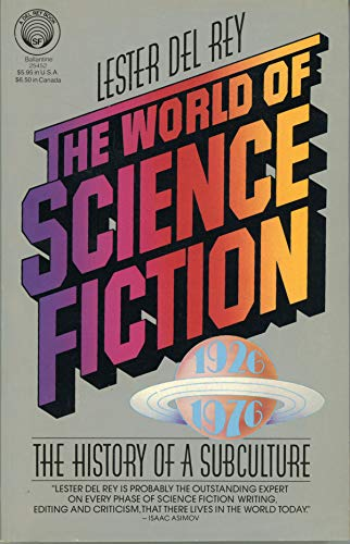 The World of Science Fiction, 1926-1976 By Lester Del Rey