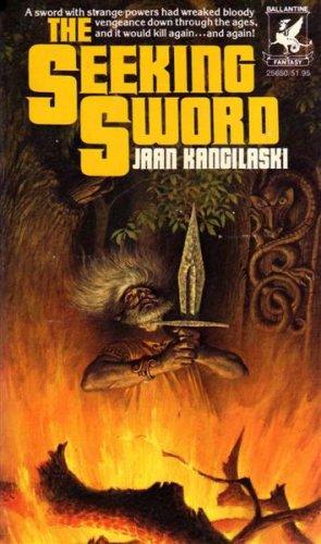 The Seeking Sword By Jaan Kangilaski