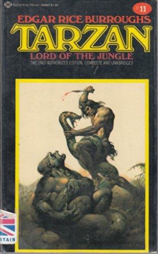 Tarzan, Lord of the Jungle By Edgar Rice Burroughs