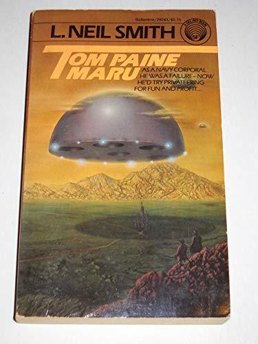 Tom Paine Maru By L.Neil Smith