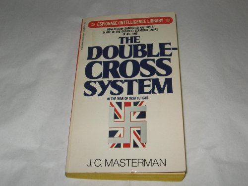 Double-Cross System By J C Masterman