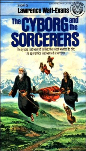 The Cyborg and the Sorcerers