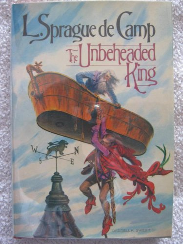 The Unbeheaded King By L. Sprague De Camp