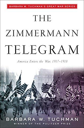 The Zimmermann Telegram By Barbara W. Tuchman