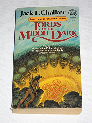 Lords of the Middle Dark 1: Rings of the Master By Jack L Chalker