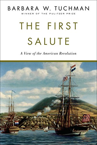 First Salute, The By Barbara W. Tuchman