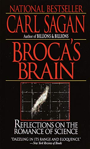 Broca's Brain: Reflections on the Romance of Science By Carl Sagan