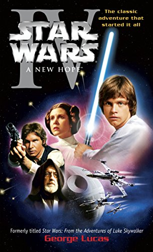 Star Wars: A New Hope By George Lucas