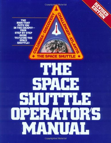 Space Shuttles' Operator's Manual By Joels