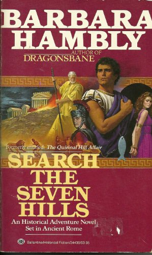 Search the Seven Hills By Barbara Hambly