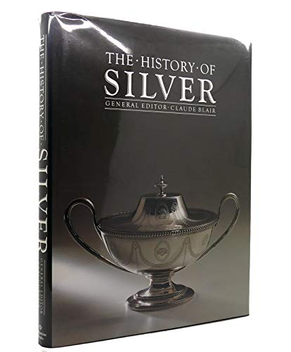 History of Silver By Claude Blair