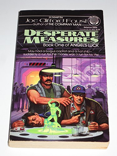 Desparate Measures By Joe C Faust
