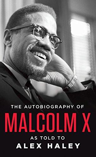 The Autobiography of Malcolm X von MALCOLM X
