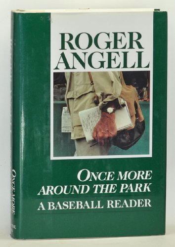 Once More Around the Park By Roger Angell