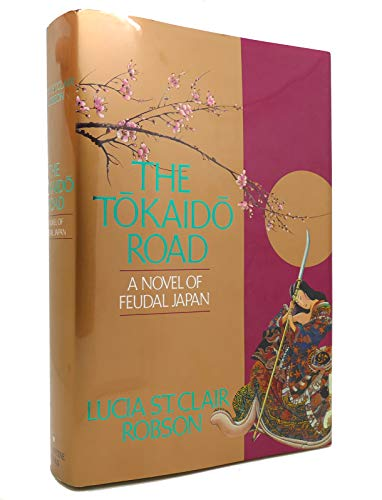 The Tokaido Road By Lucia St Clair-Robson