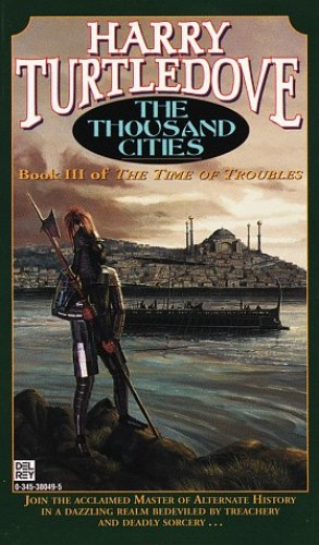 The Thousand Cities By Harry Turtledove