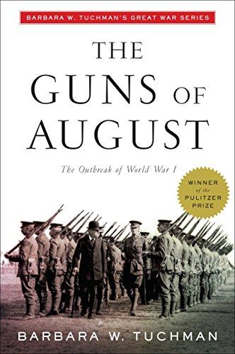 Guns of August By Barbara W. Tuchman
