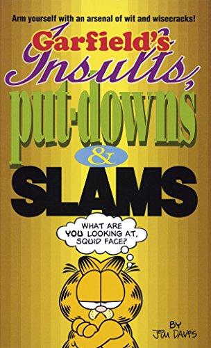 Garfield's Insults, Put-Downs & Slams By Jim Davis