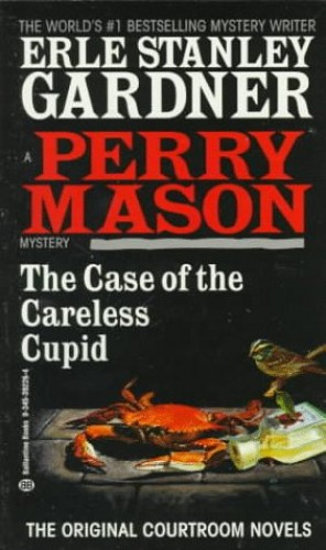 Case of the Careless Cupid By Erle Stanley Gardner