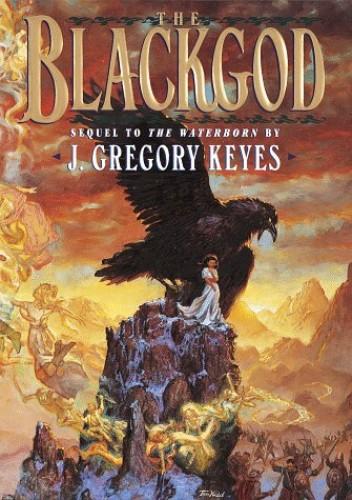 The Blackgod By J. Gregory Keyes
