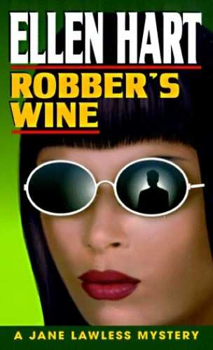 Robber's Wine By Ellen Hart