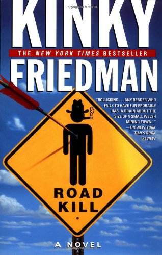 Roadkill By Kinky Friedman