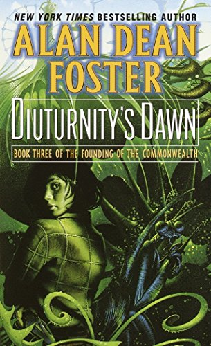 Diuturnity's Dawn By Alan Dean Foster
