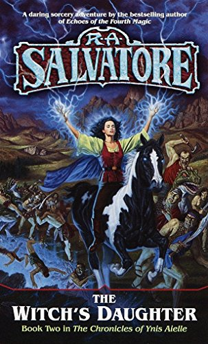 The Witch's Daughter By R. A. Salvatore