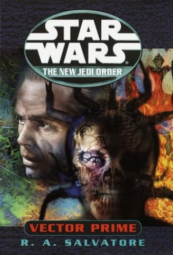 Star Wars: the New Jedi Order: Vector Prime By R. A. Salvatore