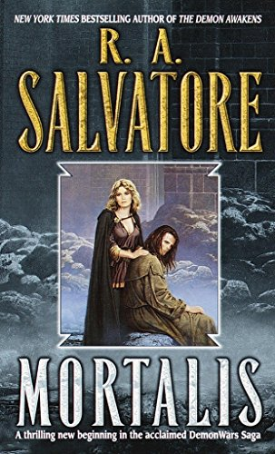 Mortalis By R. A. Salvatore