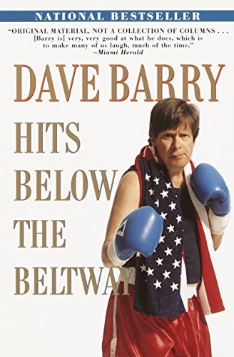 Dave Barry Hits Below The Belt By Dave Barry