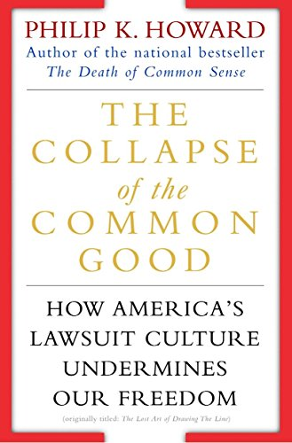 The Collapse of the Common Good By Howard Philip