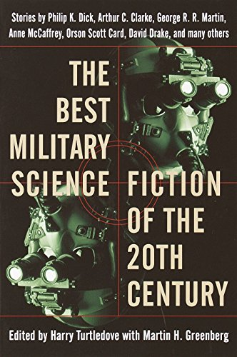 The Best Military Science Fiction of the 20th Century By Edited by Harry Turtledove