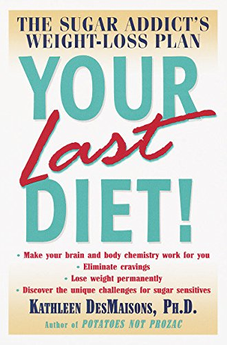 Your Last Diet By Kathleen DesMaisons