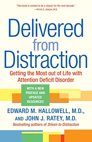 Delivered from Distraction By Dr. John J. Ratey