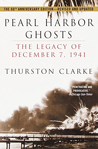 Pearl Harbor Ghosts By Thurston Clarke