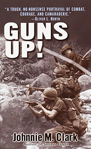 Guns Up! By John O. E. Clark