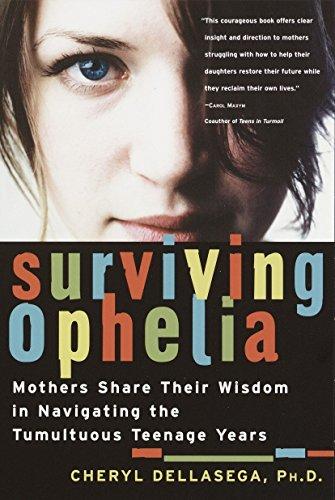 Surviving Ophelia By PH D Cheryl Dellasega, PH.D.