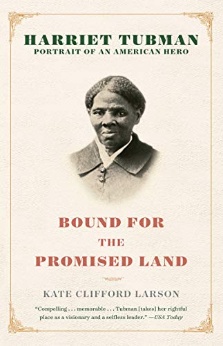 Bound for the Promised Land von Kate Clifford Larson