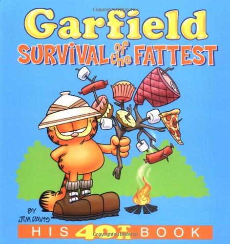 Garfield #40: Survival of the Fatte By Jim Davis