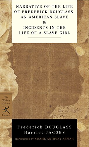 Narrative of the Life of Frederick Douglass, an American Slave & Incidents in the Life of a Slave Girl von Frederick Douglass