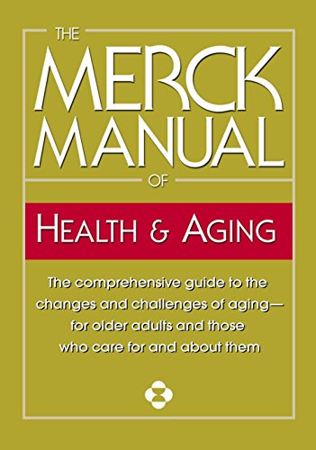 The Merck Manual of Health & Aging By Merck & Co Inc