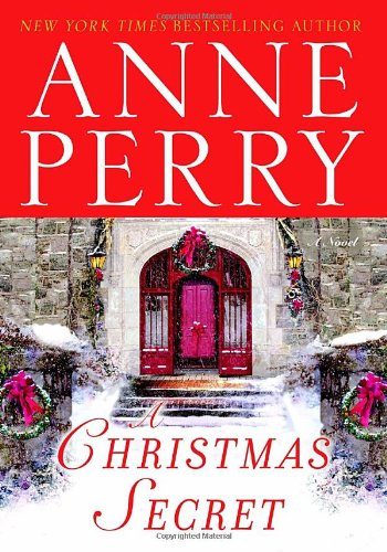 A Christmas Secret By Anne Perry (Head of St Giles Junior School in Warwickshire UK)