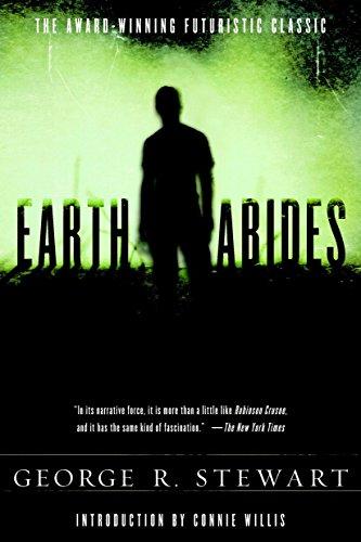Earth Abides By George R Stewart